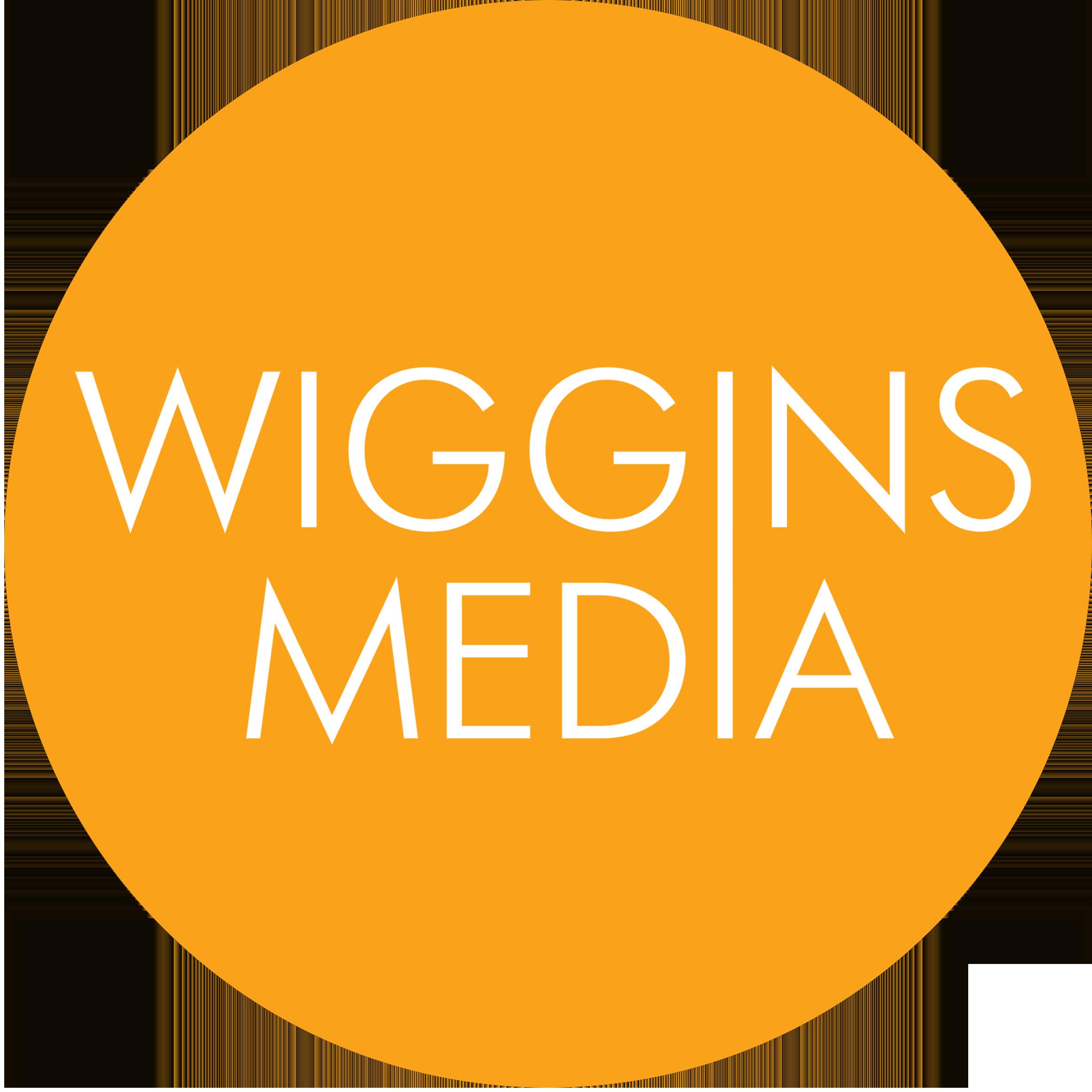 WIGGINS MEDIA